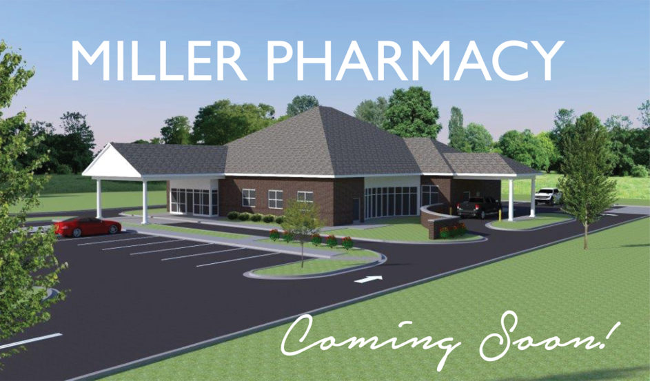 Miller Pharmacy Coming Soon